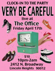 Very Be Careful Live at The Office